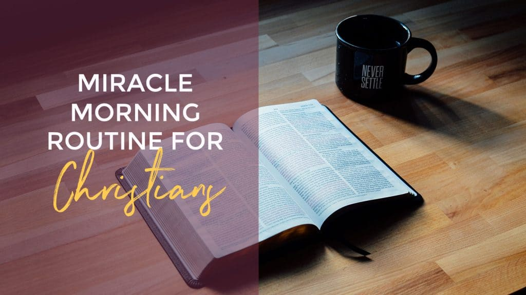 Miracle Morning for Christians